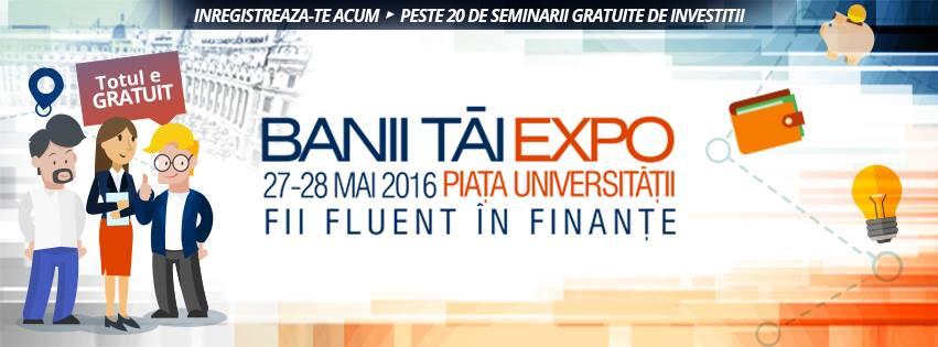 Banii Tai Expo – Editia a II-a (27-28 mai) in Piata Universitatii
