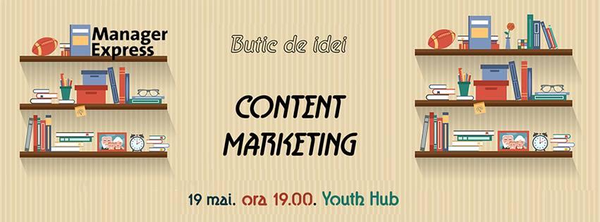 'Butic de idei' – eveniment despre Content Marketing