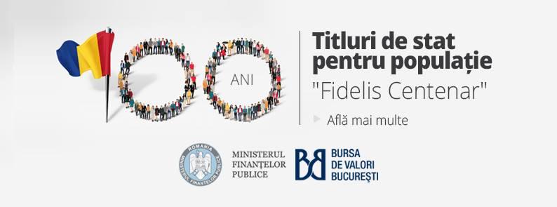"""Titlurile de stat """"Fidelis Centenar"""" destinate populatiei au intrat la tranzactionare la Bursa de Valori Bucuresti"""