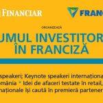 Forumul Investitorilor in Franciza – joi 19 octombrie 2017, Hotel Sheraton Bucuresti