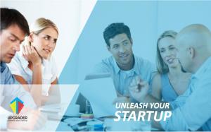 UPGRADER, programul unde startup-urile pot deveni afaceri de succes