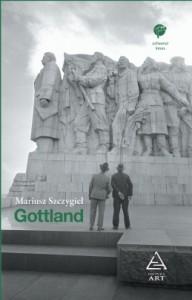 """""""Gottland"""" de Mariusz Szcygiel (recenzie)"""