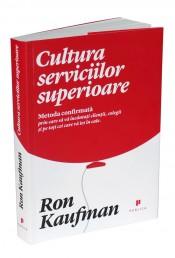 """""""Cultura serviciilor superioare"""" de Ron Kaufman (recenzie)"""