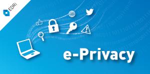 e-Privacy Regulation: Următoarea bătălie pentru confidențialitate din Europa este pentru această nouă lege