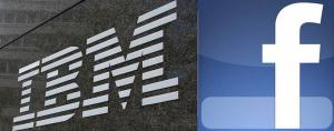 IBM si Facebook au incheiat un parteneriat pentru Marketing personalizat