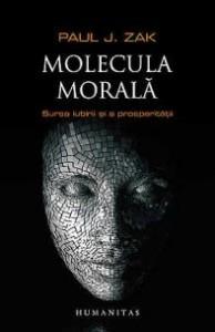 """""""Molecula morală"""" de Paul J. Zak (recenzie)"""