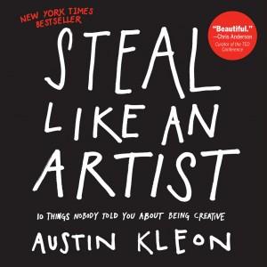 """""""Fură ca un artist"""", manifest al creativității lansat de Austin Kleon (recenzie)"""