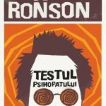 """""""Testul psihopatului. O călătorie prin industria nebuniei"""" de Jon Ronson (recenzie)"""