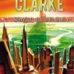 """""""Orașul și stelele"""" de Arthur C. Clarke (recenzie)"""