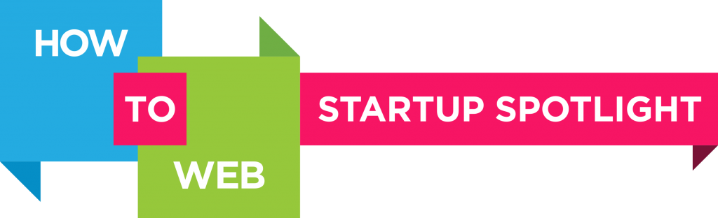 How to Web Startup Spotlight: premii de 20.000 USD, mentorat, conexiuni si oportunitati de investitii
