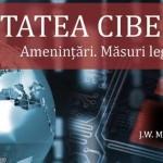 Securitatea cibernetica – Amenintari. Masuri legislative si aplicare. Conferinta 25 martie 2016
