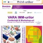 """""""Vara IMM-urilor"""" – Conferinţā & Workshop-uri, 9 & 10 iulie 2015, București, Hotel Marshall Garden"""