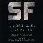 Reminder: mai sunt 5 zile de înscrieri la Atelierul de scriere SF cu Michael Haulică și Marian Truță
