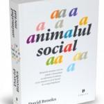 """Animalul social"" de David Brooks (recenzie)"