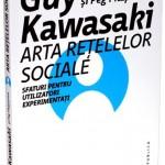 """""""Arta rețelelor sociale: Sfaturi pentru utilizatori experimentați"""" de Guy Kawasaki și Peg Fitzpatrick (recenzie)"""