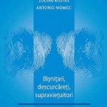 """""""Bișnițari, descurcăreți, supraviețuitori"""" de Zoltan Rosta și Antonio Momoc (recenzie)"""