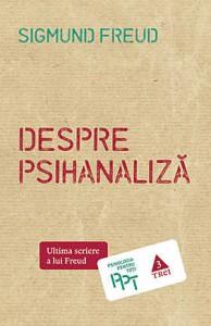 """""""Despre psihanaliză"""" de Sigmund Freud (recenzie)"""