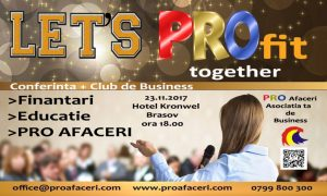Let's PROfit Together – eveniment al Asociației PRO AFACERI BRAȘOV