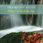 """Narcis si Gura-de-Aur"" de Herman Hesse (recenzie)"