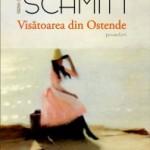 """""""Visătoarea din Ostende"""" de Eric-Emmanuel Schmitt (recenzie)"""